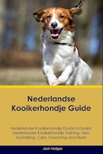 Nederlandse Kooikerhondje Guide Nederlandse Kooikerhondje Guide Includes: Nederlandse Kooikerhondje Training, Diet, Socializing, Care, Grooming, Breed
