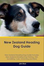 New Zealand Heading Dog Guide New Zealand Heading Dog Guide Includes: New Zealand Heading Dog Training, Diet, Socializing, Care, Grooming, Breeding an