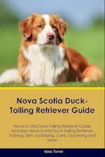 Nova Scotia Duck-Tolling Retriever Guide Nova Scotia Duck-Tolling Retriever Guide Includes: Nova Scotia Duck-Tolling Retriever Training, Diet, Sociali af Isaac Turner