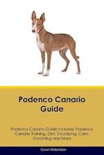 Podenco Canario Guide Podenco Canario Guide Includes: Podenco Canario Training, Diet, Socializing, Care, Grooming, Breeding and More af Gavin Robertson
