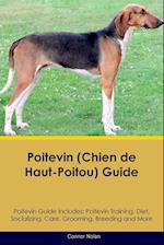 Poitevin (Chien de Haut-Poitou) Guide Poitevin Guide Includes: Poitevin Training, Diet, Socializing, Care, Grooming, Breeding and More af Connor Nolan