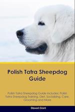 Polish Tatra Sheepdog Guide Polish Tatra Sheepdog Guide Includes af Stewart Grant