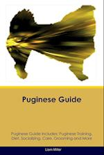Puginese Guide Puginese Guide Includes: Puginese Training, Diet, Socializing, Care, Grooming, Breeding and More af Liam Miller
