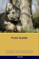 Pumi Guide Pumi Guide Includes: Pumi Training, Diet, Socializing, Care, Grooming, Breeding and More