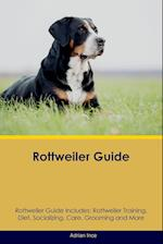 Rottweiler Guide Rottweiler Guide Includes: Rottweiler Training, Diet, Socializing, Care, Grooming, Breeding and More af Adrian Ince