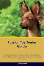 Russian Toy Terrier Guide Russian Toy Terrier Guide Includes: Russian Toy Terrier Training, Diet, Socializing, Care, Grooming, Breeding and More af Oliver Graham