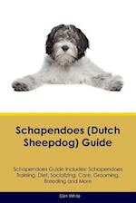 Schapendoes (Dutch Sheepdog) Guide Schapendoes Guide Includes: Schapendoes Training, Diet, Socializing, Care, Grooming, Breeding and More af Dan White