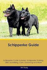 Schipperke Guide Schipperke Guide Includes: Schipperke Training, Diet, Socializing, Care, Grooming, Breeding and More