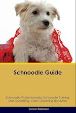 Schnoodle Guide Schnoodle Guide Includes: Schnoodle Training, Diet, Socializing, Care, Grooming, Breeding and More af Connor Robertson