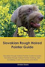 Slovakian Rough Haired Pointer Guide Slovakian Rough Haired Pointer Guide Includes af Christian Greene