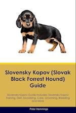 Slovensky Kopov (Slovak Black Forrest Hound) Guide Slovensky Kopov Guide Includes af Peter Hemmings
