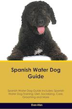 Spanish Water Dog Guide Spanish Water Dog Guide Includes: Spanish Water Dog Training, Diet, Socializing, Care, Grooming, Breeding and More af Evan Allan