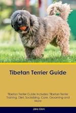 Tibetan Terrier Guide Tibetan Terrier Guide Includes: Tibetan Terrier Training, Diet, Socializing, Care, Grooming, Breeding and More af Jake Clark