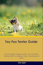 Toy Fox Terrier Guide Toy Fox Terrier Guide Includes af Sean Ogden