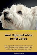 West Highland White Terrier Guide West Highland White Terrier Guide Includes af Christian Rampling