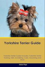 Yorkshire Terrier Guide Yorkshire Terrier Guide Includes af Adrian Piper