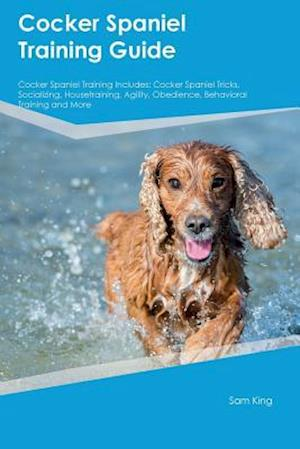 Bog, paperback Cocker Spaniel Training Guide Cocker Spaniel Training Includes af Christopher Ferguson