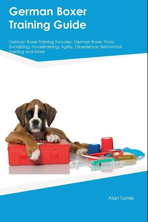 German Boxer Training Guide German Boxer Training Includes: German Boxer Tricks, Socializing, Housetraining, Agility, Obedience, Behavioral Training a
