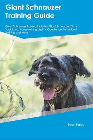 Bog, paperback Giant Schnauzer Training Guide Giant Schnauzer Training Includes af Julian Forsyth