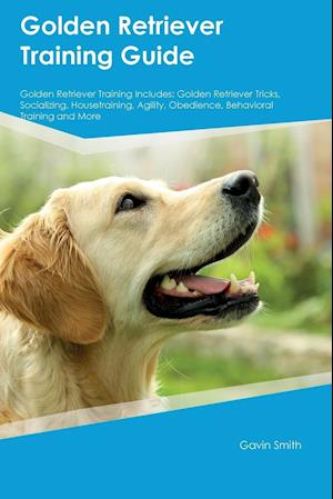 Bog, paperback Golden Retriever Training Guide Golden Retriever Training Includes af Edward Arnold