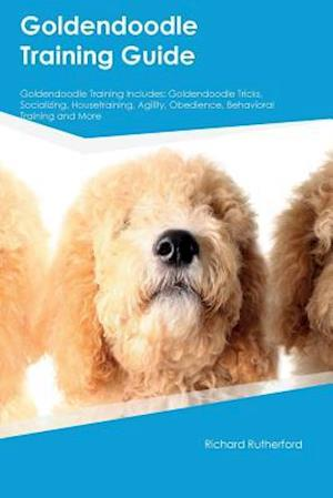 Bog, paperback Goldendoodle Training Guide Goldendoodle Training Includes af Charles Parsons