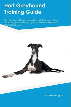 Bog, paperback Hort Greyhound Training Guide Hort Greyhound Training Includes af Christopher Allan