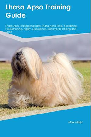 Bog, paperback Lhasa Apso Training Guide Lhasa Apso Training Includes af Max Miller