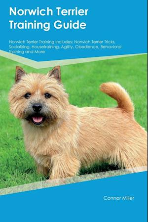Bog, paperback Norwich Terrier Training Guide Norwich Terrier Training Includes af Isaac Turner