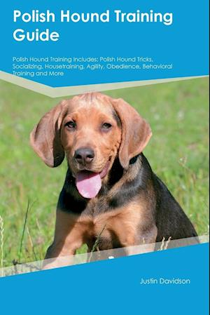 Bog, paperback Polish Hound Training Guide Polish Hound Training Includes af Nicholas Knox