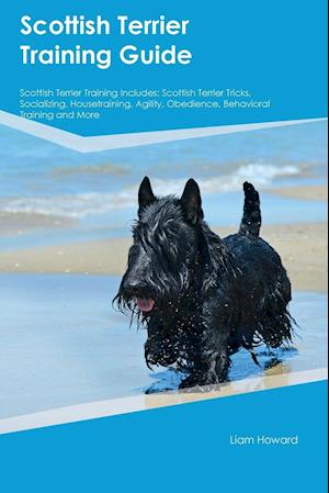 Bog, paperback Scottish Terrier Training Guide Scottish Terrier Training Includes af Anthony Kerr