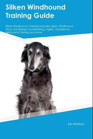 Bog, paperback Silken Windhound Training Guide Silken Windhound Training Includes af Warren Wilkins