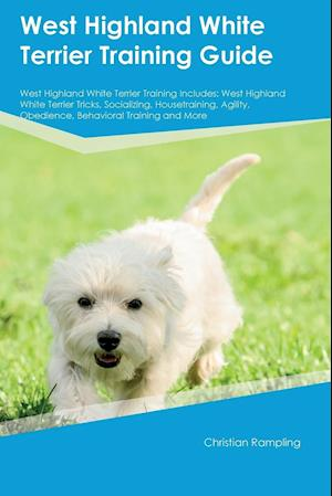 Bog, paperback West Highland White Terrier Training Guide West Highland White Terrier Training Includes af Christian Rampling