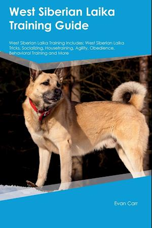 Bog, paperback West Siberian Laika Training Guide West Siberian Laika Training Includes af Evan Carr