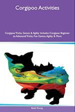 Corgipoo Activities Corgipoo Tricks, Games & Agility Includes: Corgipoo Beginner to Advanced Tricks, Fun Games, Agility & More