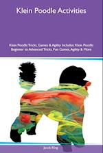 Klein Poodle Activities Klein Poodle Tricks, Games & Agility Includes af Jacob King