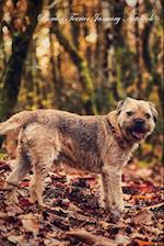 Border Terrier January Notebook Border Terrier Record, Log, Diary, Special Memories, To Do List, Academic Notepad, Scrapbook & More