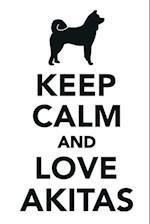 Keep Calm & Love Akitas Notebook. Diary, to Do List, Scrapbook, Academic Pad, Log, Record Passwords & More