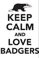 Keep Calm & Love Badgers Notebook & Journal. Productivity Work Planner & Idea Notepad