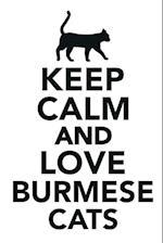 Keep Calm & Love Bermese Cats Notebook & Journal. Productivity Work Planner & Idea Notepad