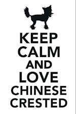 Keep Calm & Love Chinese Crested Dogs Notebook & Journal. Productivity Work Planner & Idea Notepad