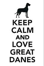 Keep Calm & Love Great Danes Notebook & Journal. Productivity Work Planner & Idea Notepad