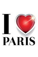 I Love Paris Notebook & Journal. Productivity Work Planner & Idea Notepad