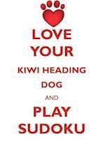 LOVE YOUR KIWI HEADING DOG AND PLAY SUDOKU NEW ZEALAND HEADING DOG SUDOKU LEVEL 1 of 15