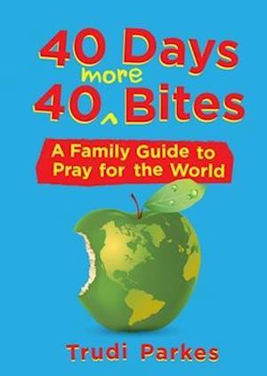 Bog, paperback 40 Days 40 More Bites af Trudi Parkes