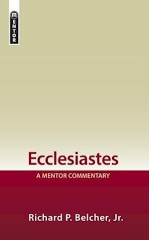 Bog, hardback Ecclesiastes af Richard P. Belcher