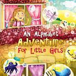 An Alphabet Adventure for Little Girls