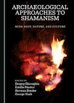 Archaeological Approaches to Shamanism