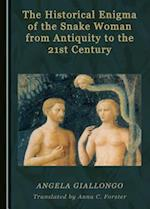 The Historical Enigma of the Snake Woman from Antiquity to the 21st Century