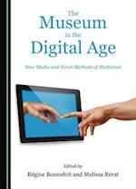 The Museum in the Digital Age