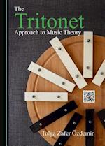 The Tritonet Approach to Music Theory